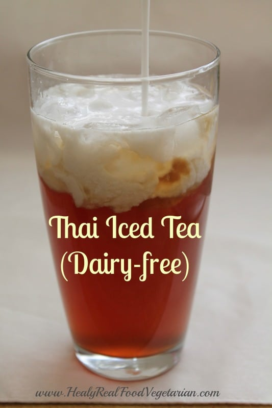 Naturally Sweetened Thai Iced Tea (Dairy-free) - Healy Eats Real
