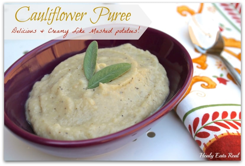 Cauliflower Puree (paleo & vegan) - Healy Eats Real