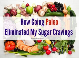 How Going Paleo Eliminated My Cravings