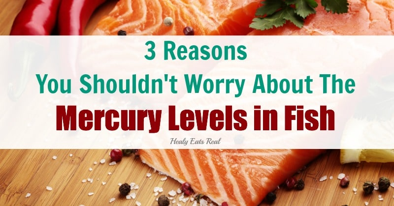 3 reasons you shouldn 39 t worry about the mercury levels in for Why do fish have mercury