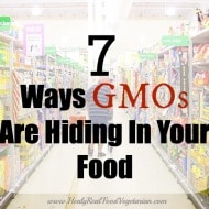 7 Ways GMOs Are Hiding in Your Food