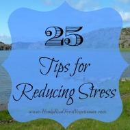 25 Tips for Reducing Stress