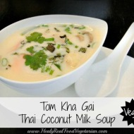 """Tom Kha Gai""-Thai Coconut Soup (vegan)"