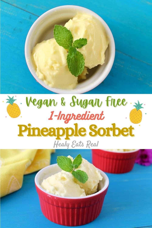 Pineapple Sorbet with 1 Ingredient (Vegan & Sugar Free)