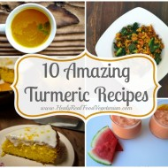 10 Amazing Turmeric Recipes