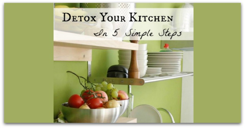 A graphic for how to detox your kitchen in 5 simple steps