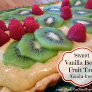 Sweet Vanilla Bean Fruit Tart (grain-free)