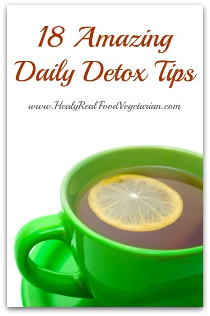 18 Amazing Daily Detox Tips- These daily detox tips can help you easily incorporate healthier habits into your everyday routine. Detoxing has many benefits, it can make you feel better, have more energy, more mental clarity, clear your skin and even make you lose weight!