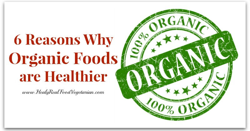 organic foods are healthier