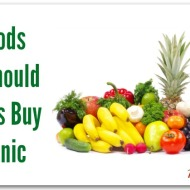 6 Foods That You Should Always Buy Organic