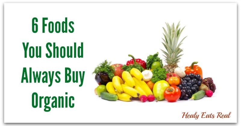 Foods You Should Buy Organic