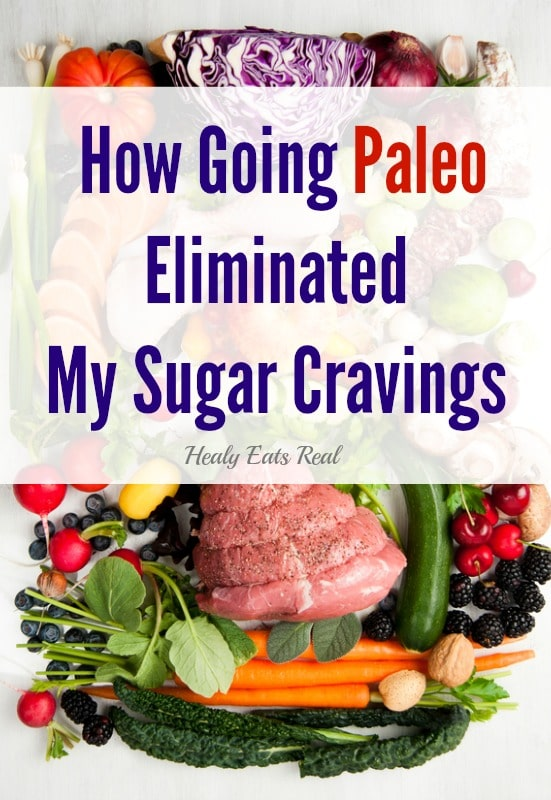 How Going Paleo Eliminated My Sugar Cravings