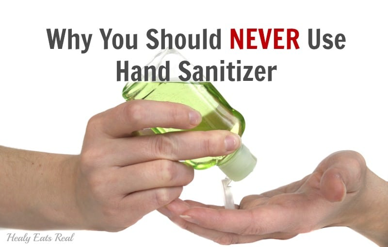 Never Use Hand Sanitizer