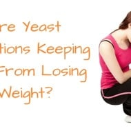 How Chronic Yeast Infections Can Keep You From Losing Weight