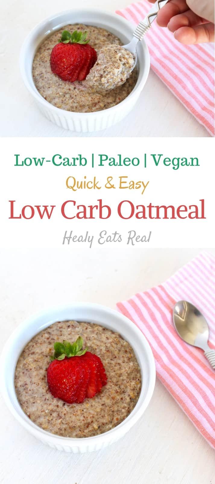 Low Carb Oatmeal Recipe (Vegan & Paleo)