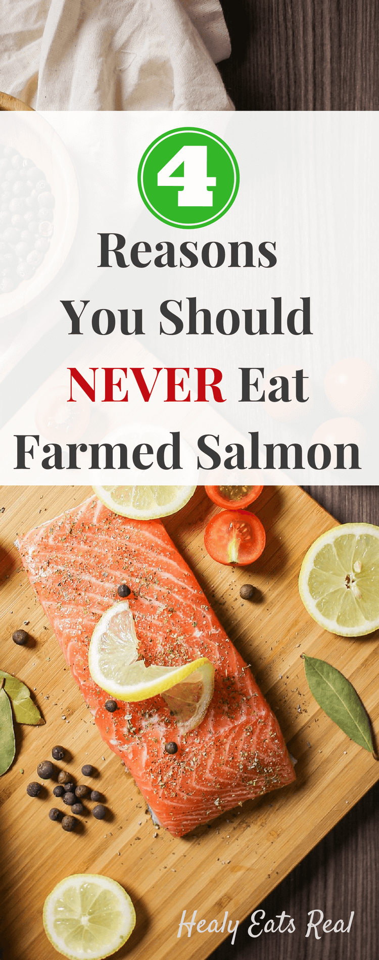 4 Reasons You Should NEVER Eat Farmed Salmon - Farmed salmon vs. wild salmon. Which is healthier? You may be surprised to learn about the dangers of farmed salmon and its toxic contents. #salmon #healthyeating #farming