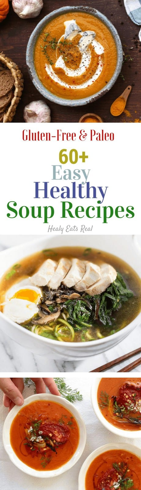 60+ Easy Healthy Paleo Soup Recipes - Some of my favorite healthy meals are simple paleo soup recipes. They are hearty, filling, delicious and usually pretty easy to put together. #soup #paleo #fallrecipes #comfortfood #healyeatsreal