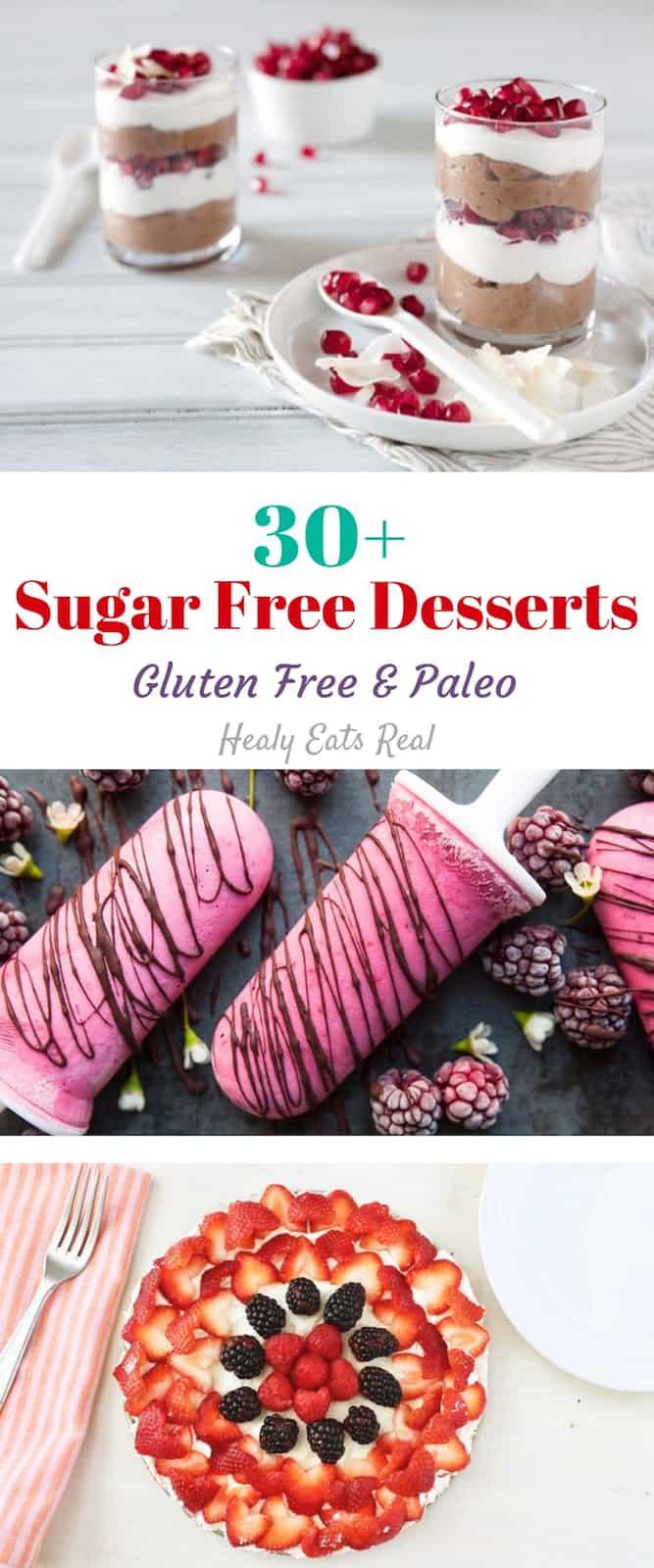 30+ Tasty Sugar Free Desserts! (Gluten Free & Paleo)