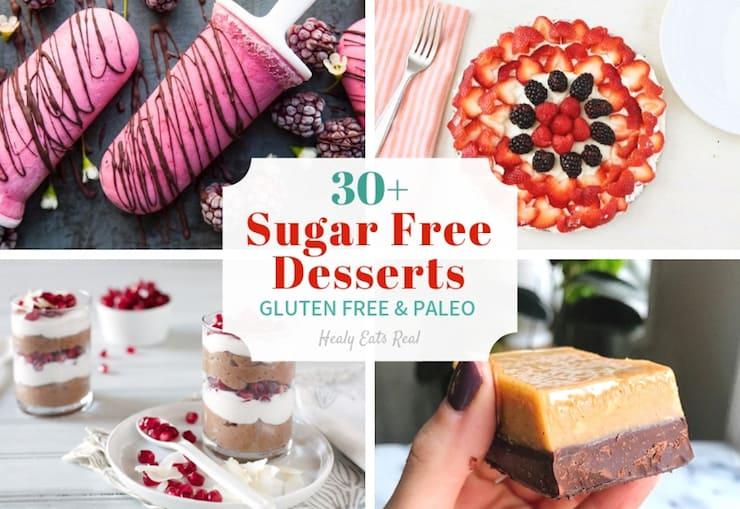 30 Tasty Sugar Free Desserts Gluten Free Paleo Healy Eats Real