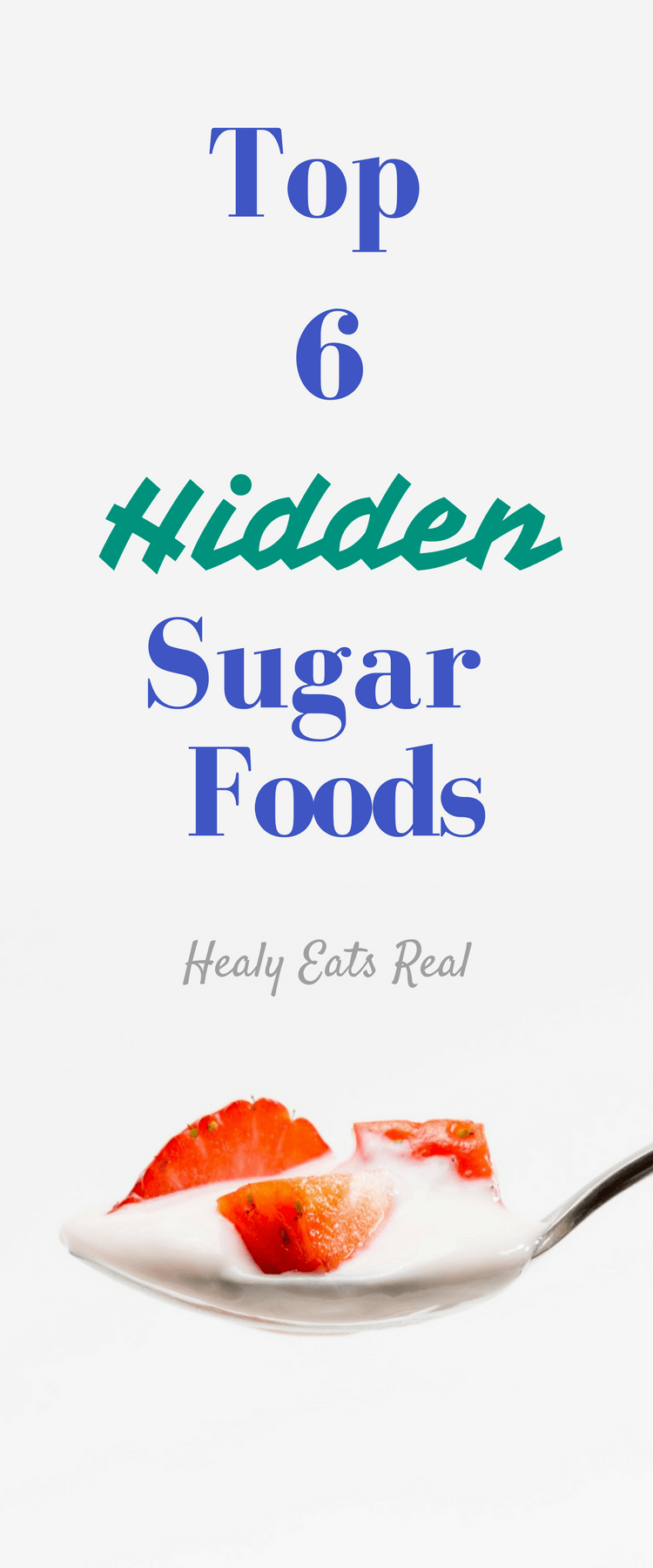 Top 6 Hidden Sugar Foods