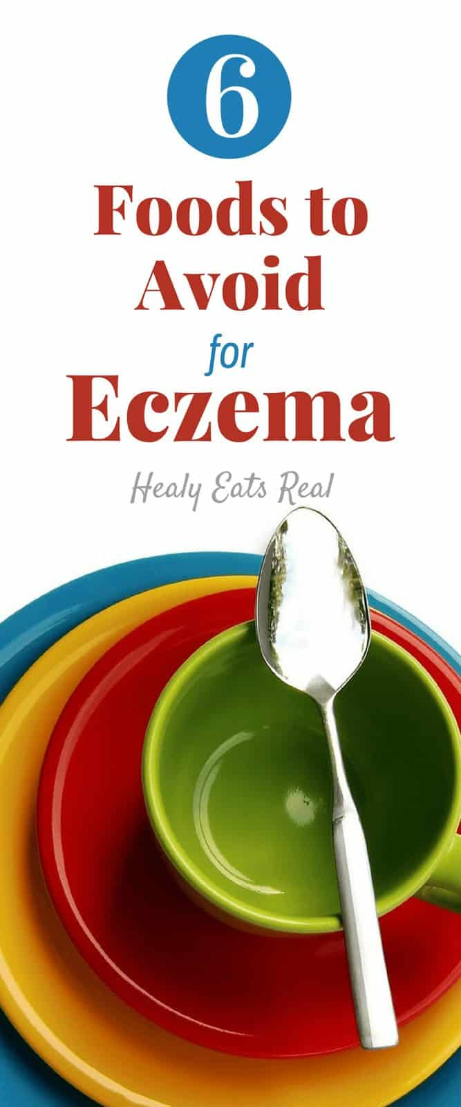 6 Foods to Avoid On An Eczema Diet - When adopting the right eczema diet it's important to consider how certain foods affect you. These six foods most commonly exacerbate eczema symptoms. #eczema #diet #healthylifestyle #dryskin