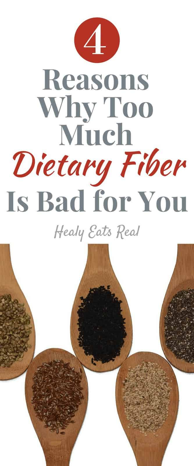 4 Reasons Why Too Much Dietary Fiber Is Bad for You