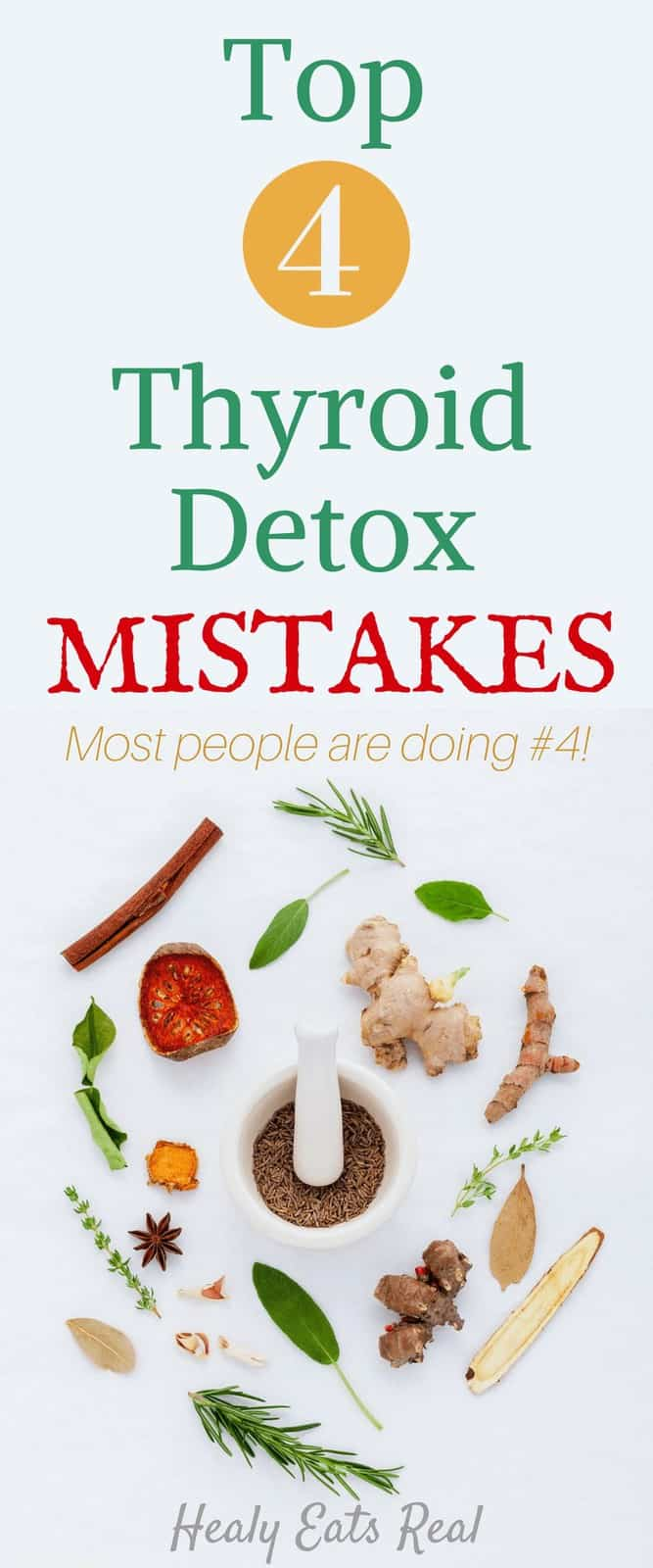 Top 4 Thyroid Detox Mistakes