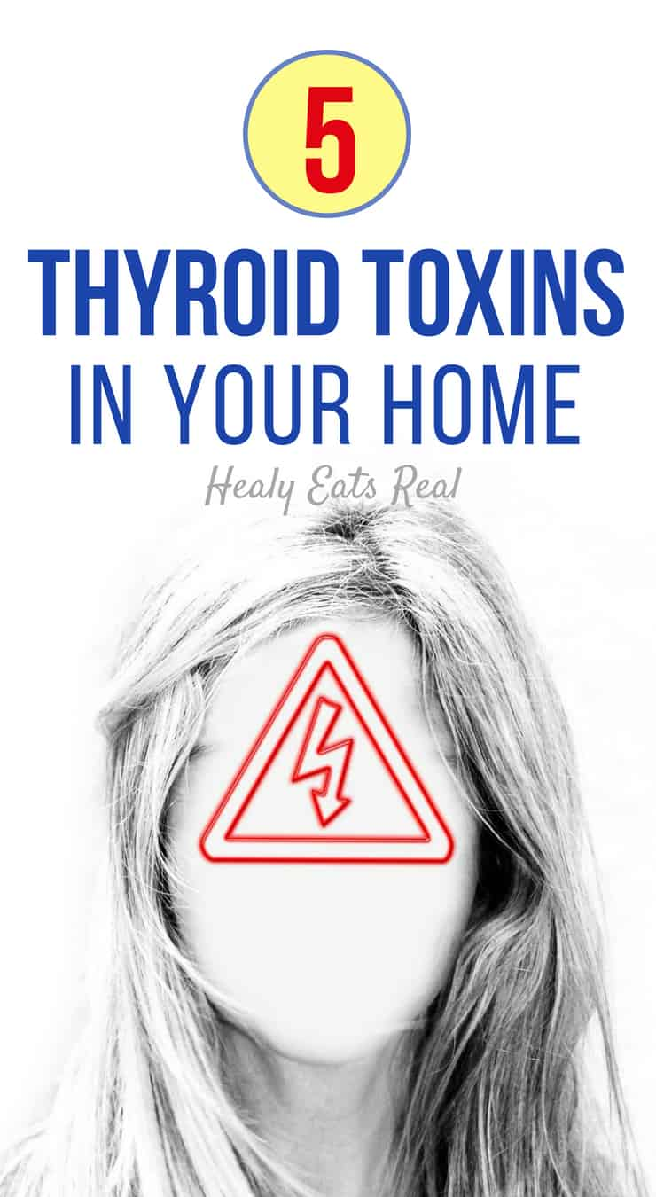 5 Thyroid Toxins in Your Home - There are many items in our homes that may seen benign, but actually contain toxic chemicals that affect our thyroid and hormonal health. Make sure that you remove the worst toxic offenders from your home and protect your thyroid. #thyroid #health #hypothyroid