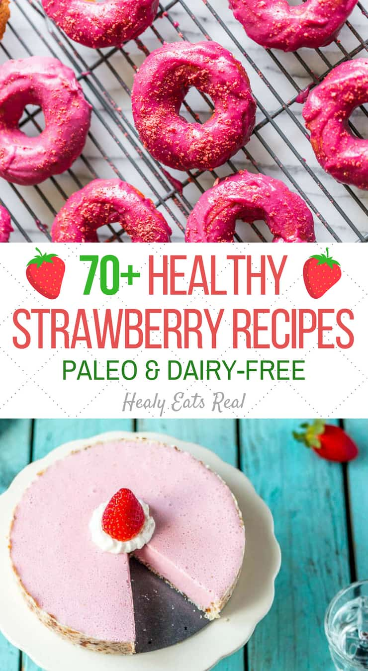70+ Healthy Strawberry Recipes (Paleo & Gluten Free)- This fun collection of healthy strawberry recipes are all paleo, gluten free and dairy free! There's everything from smooth and creamy ice cream to muffins and the prettiest doughnuts you've ever seen.
