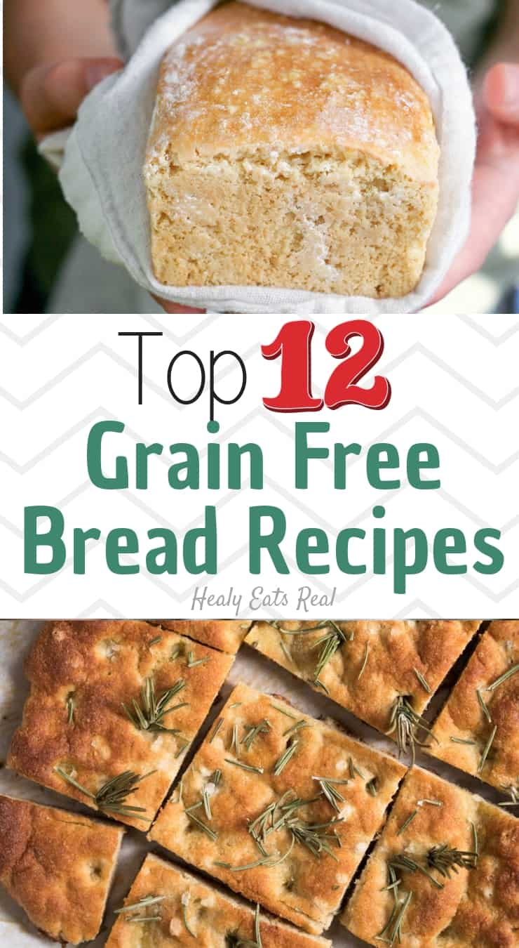 Top 12 Grain Free Bread Recipes That REALLY Taste Like Bread!