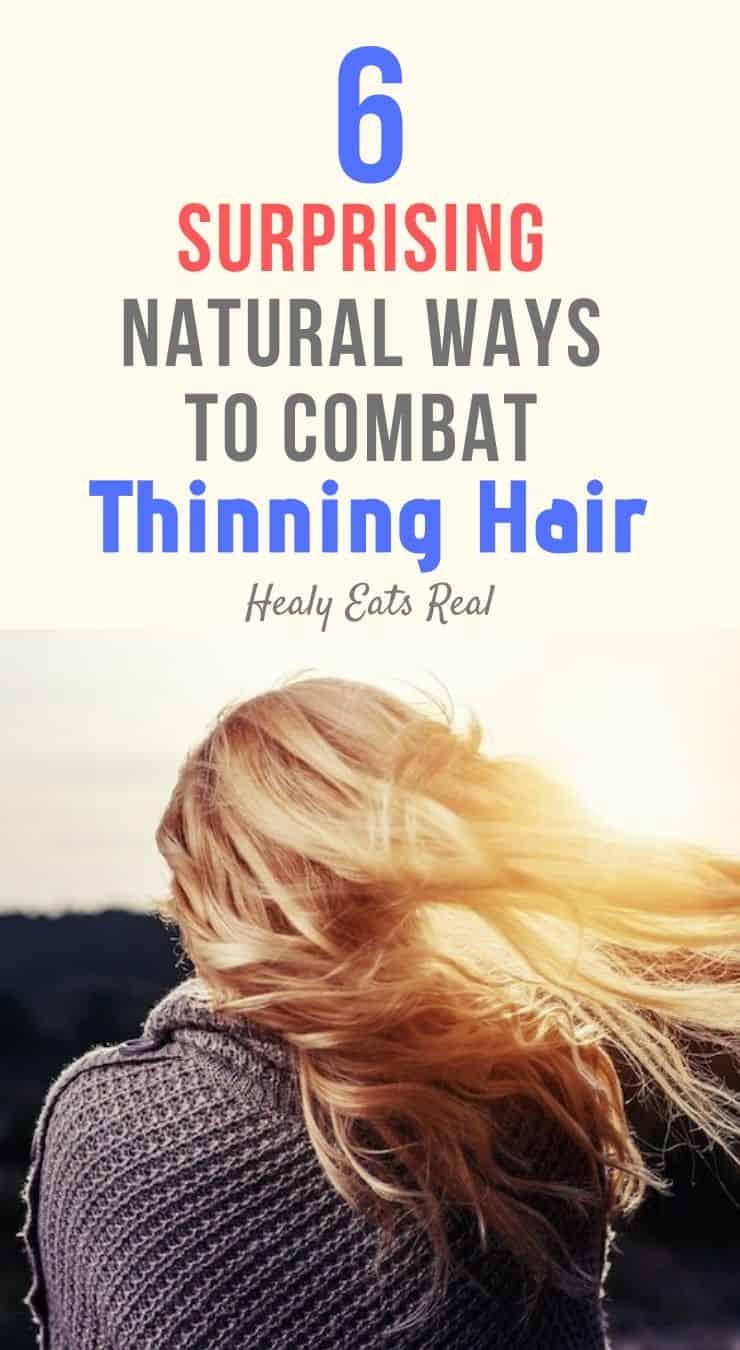 6 Surprising Natural Ways to Combat Thinning Hair