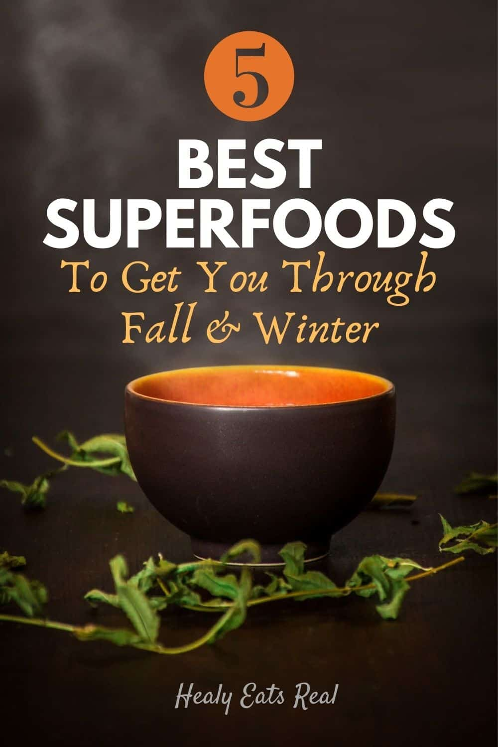 5 Best Superfoods to Get You Through Fall & Winter